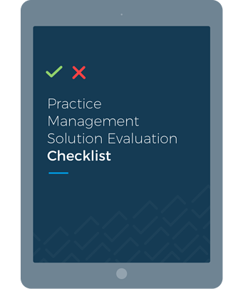 Practice Management Software Evaluation Checklist